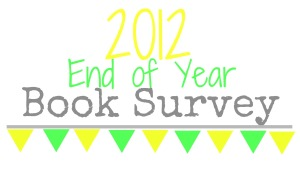 2012 Year End Survey