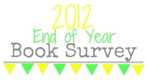 2012 Year End Survey