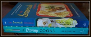 Top, The Lemonade Cookbook by Alan Jackson (no, not the country singer), and The Family Cooks by Laurie David