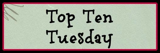 Top Ten Tuesday 2