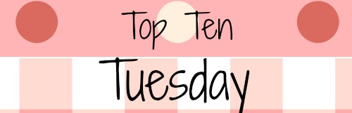 Blog Graphic- Top Ten Tuesday